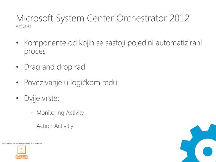Microsoft System Center Orchestrator 2012