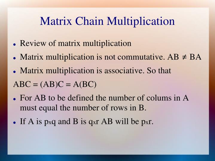 Matrix Chain Multiplication