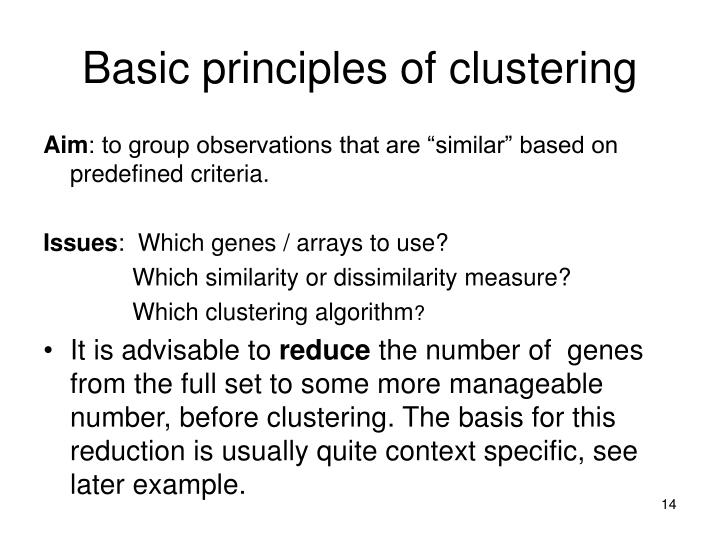 Basic principles of clustering