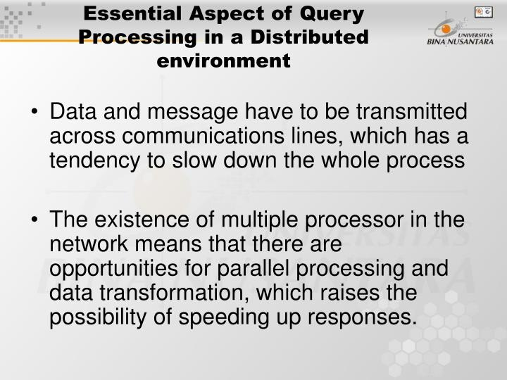 Essential Aspect of Query Processing in a Distributed environment