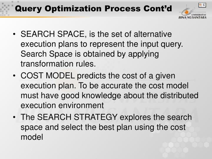 Query Optimization Process Cont'd