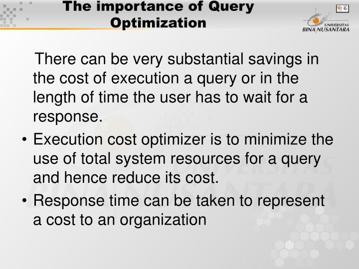 The importance of Query Optimization