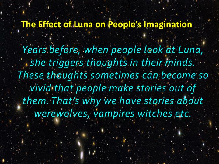 The Effect of Luna on People's