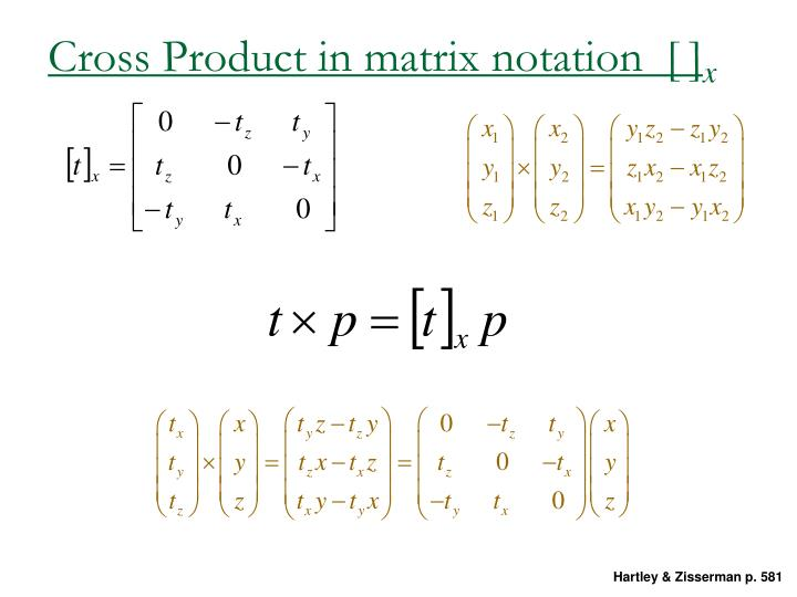 Cross Product in matrix notation  [ ]