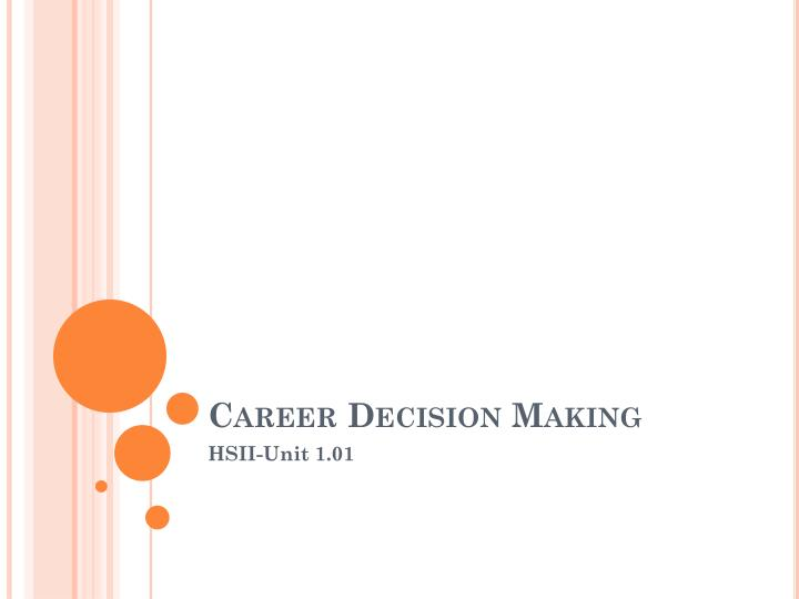Career decision making