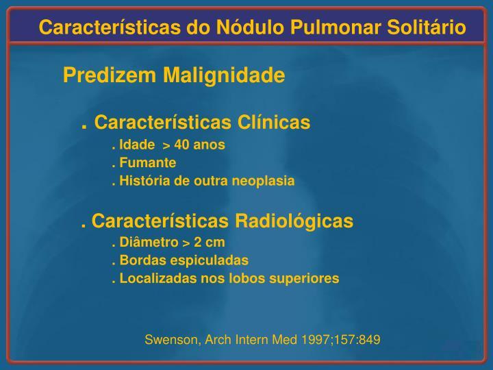 Características do Nódulo Pulmonar Solitário