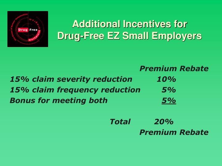 Additional Incentives for