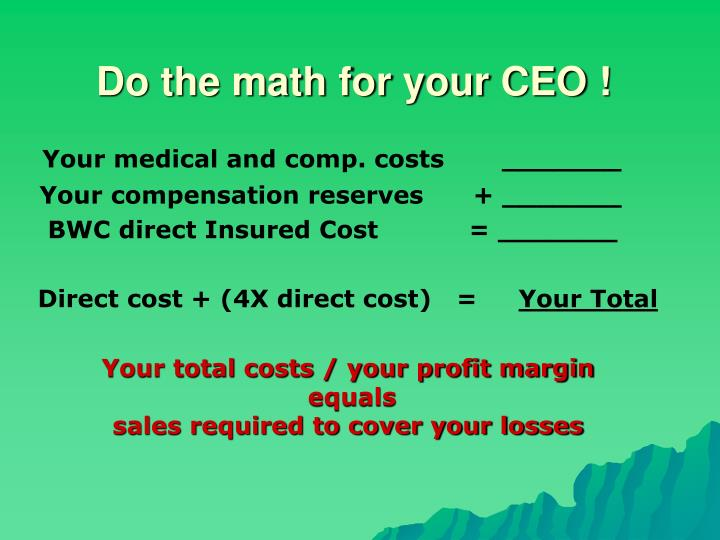 Do the math for your CEO !