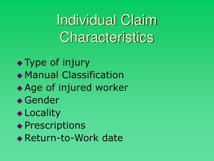Individual Claim Characteristics