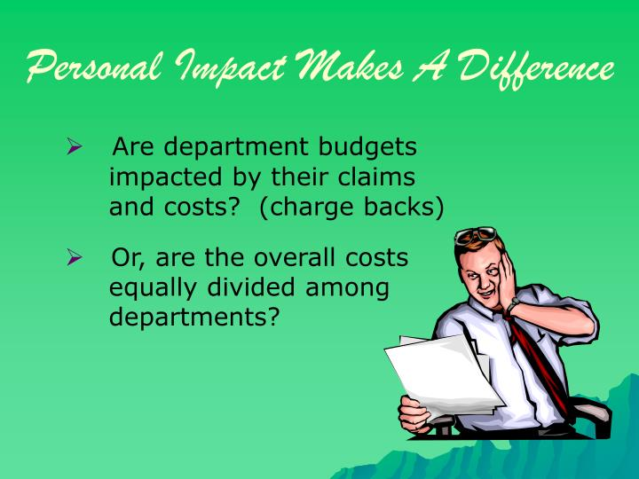 Personal Impact Makes A Difference