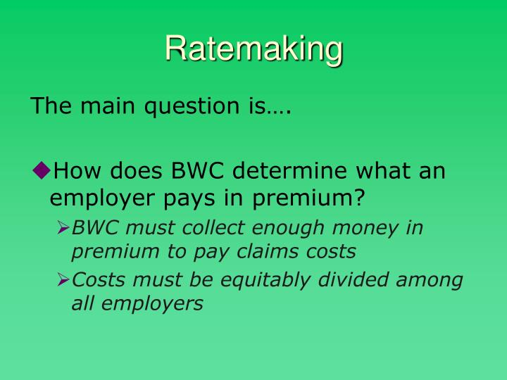 Ratemaking