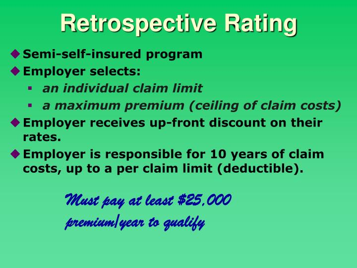 Retrospective Rating