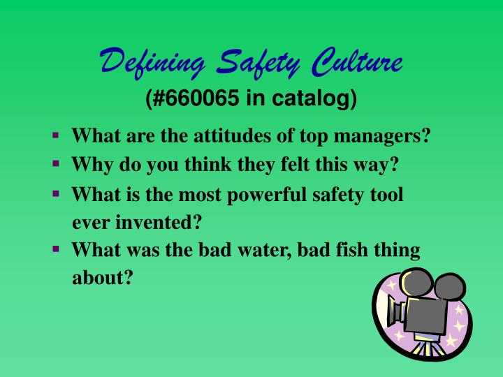 Defining Safety Culture