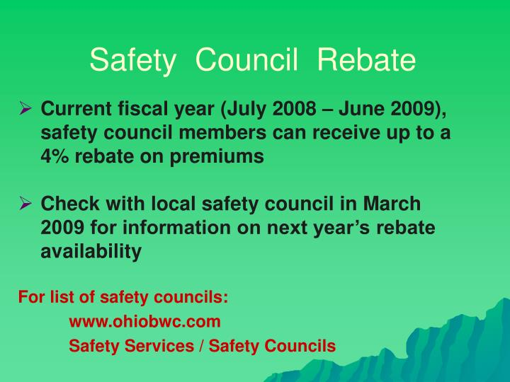 Safety  Council  Rebate