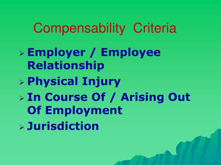 Compensability  Criteria