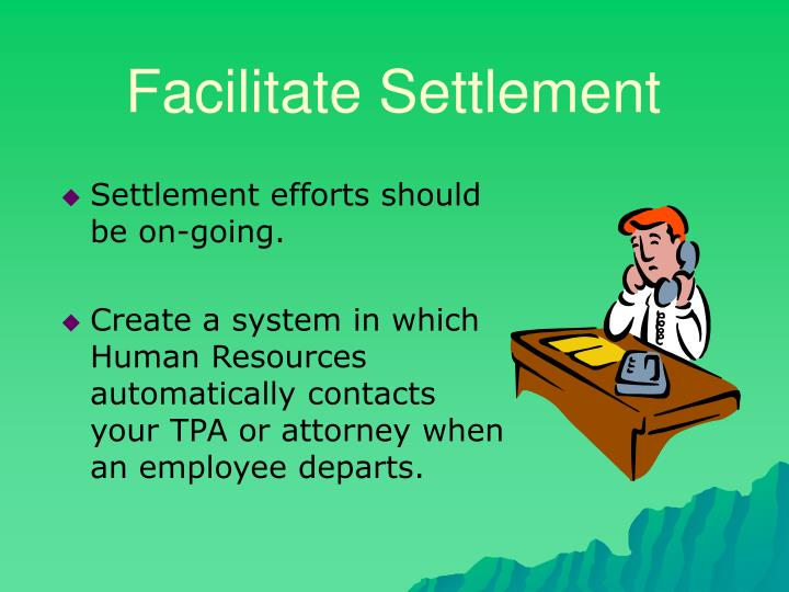 Facilitate Settlement