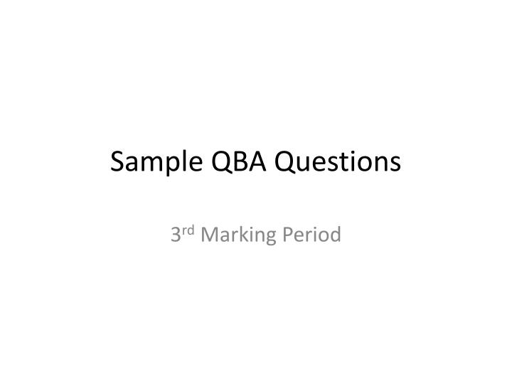 Sample qba questions