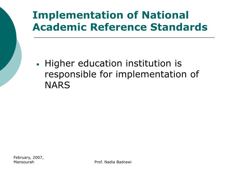 Implementation of National Academic Reference Standards
