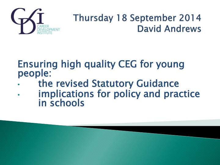 Thursday 18 september 2014 david andrews