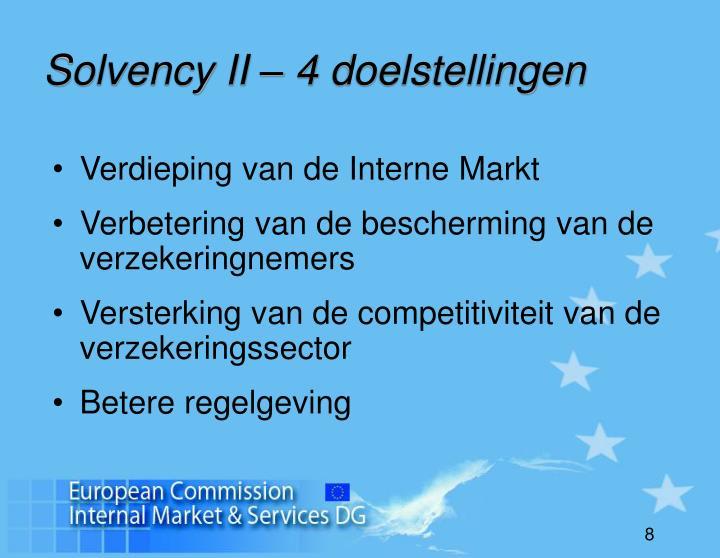 Solvency II – 4 doelstellingen