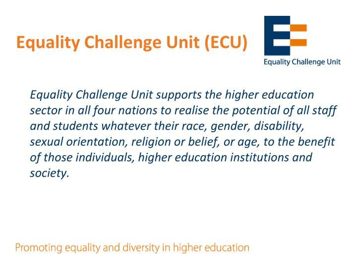 Equality Challenge Unit (ECU)