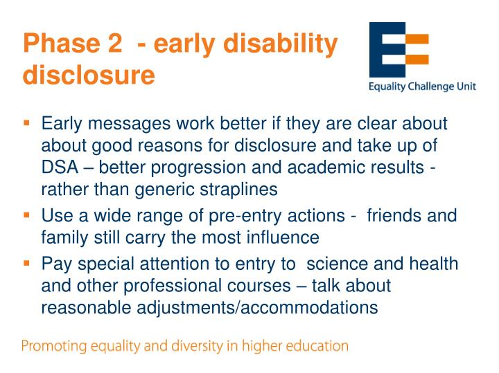 Phase 2  - early disability disclosure