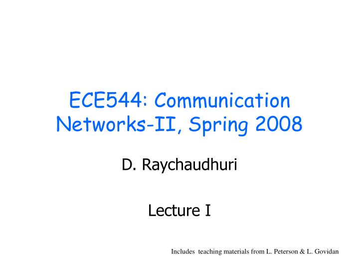 Ece544 communication networks ii spring 2008