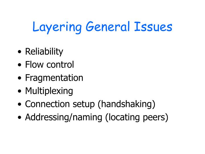 Layering General Issues