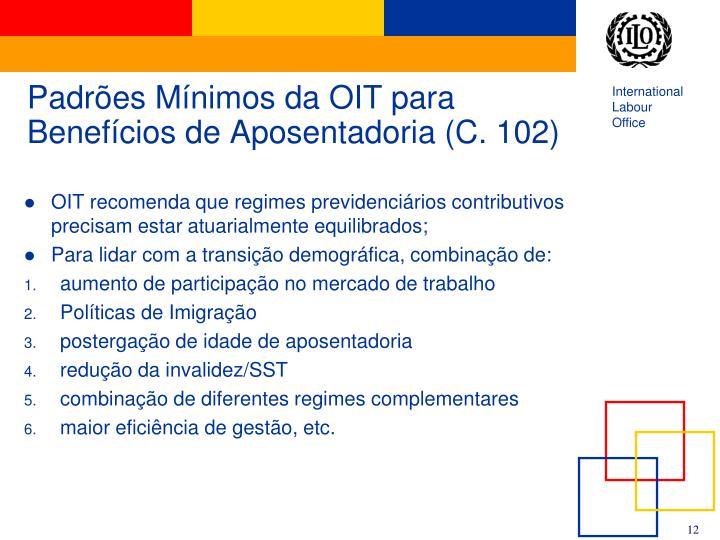 Padrões Mínimos da OIT para Benefícios de Aposentadoria (C. 102)