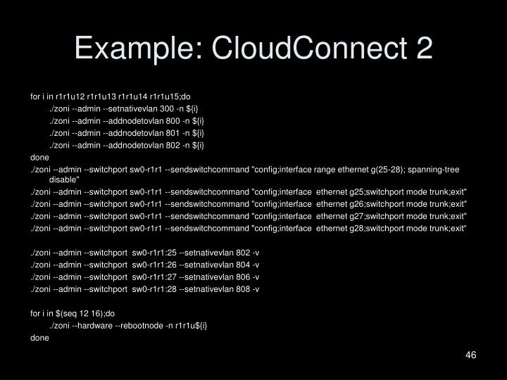 Example: CloudConnect 2