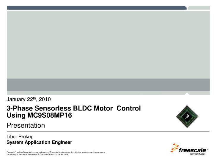 3 phase sensorless bldc motor control using mc9s08mp16