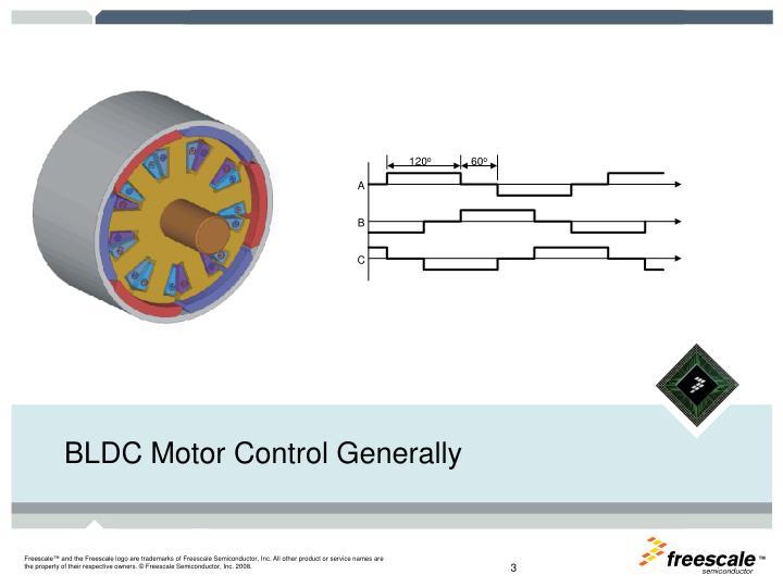 BLDC Motor Control Generally