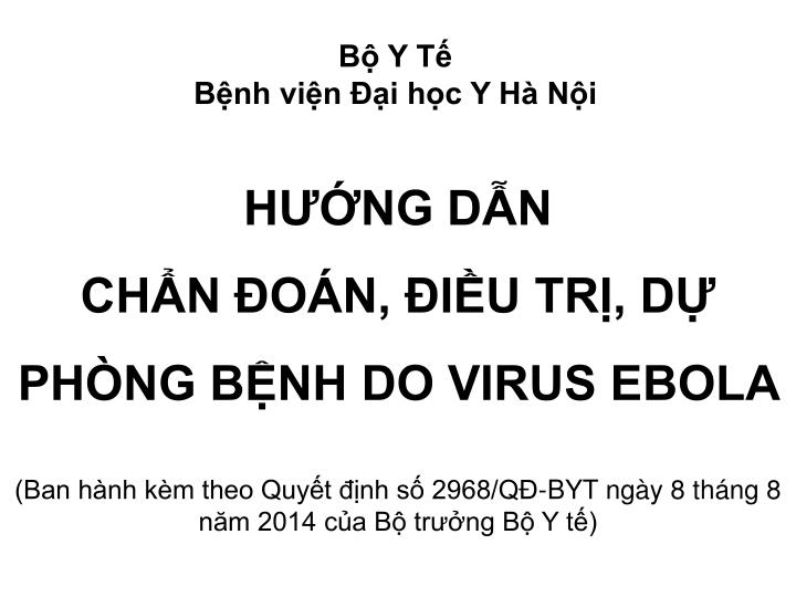 H ng d n ch n o n i u tr d ph ng b nh do virus ebola
