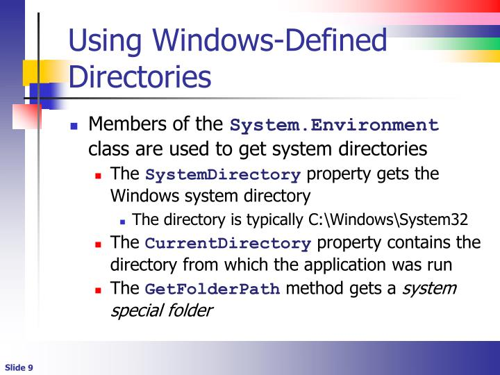 Using Windows-Defined Directories
