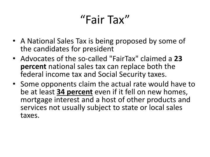 """""""Fair Tax"""""""