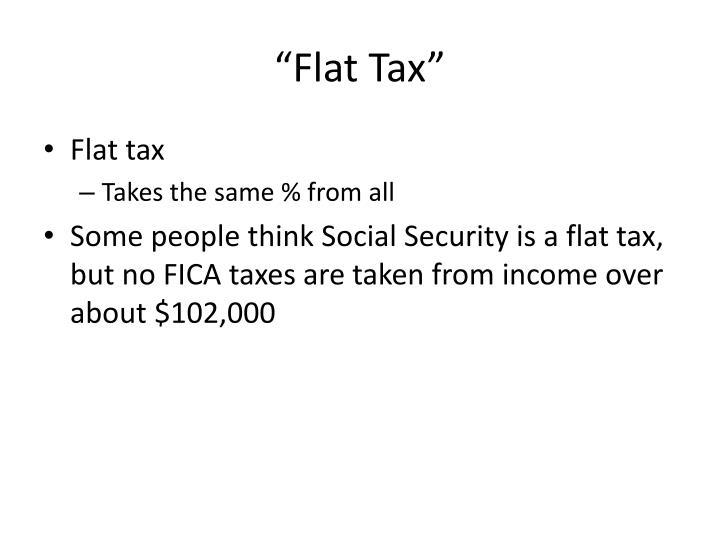 """""""Flat Tax"""""""