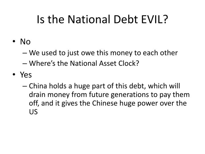 Is the National Debt EVIL?