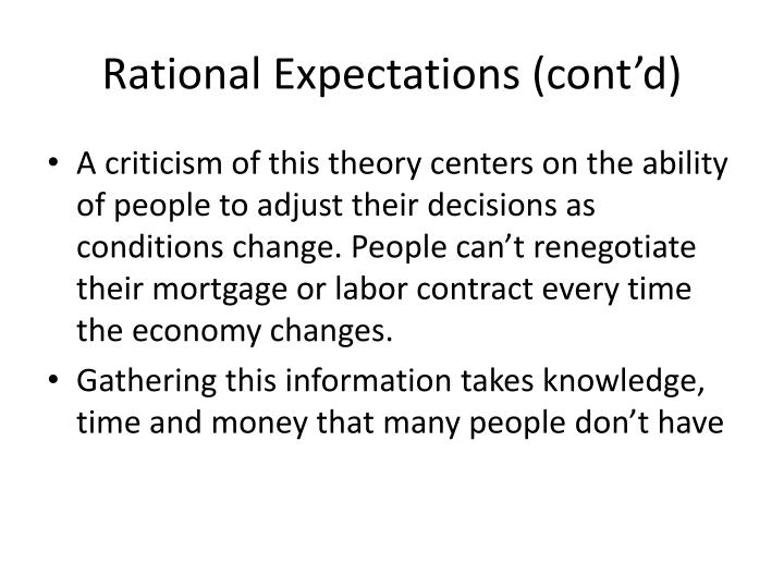 Rational Expectations (cont'd)