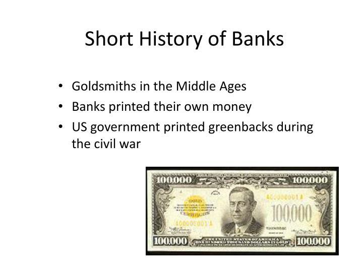 Short History of Banks