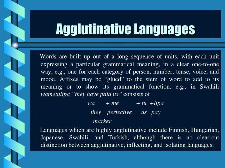 Agglutinative Languages