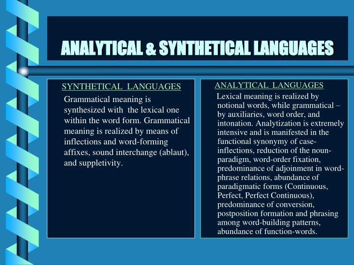 SYNTHETICAL  LANGUAGES