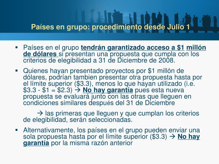 Países en grupo: procedimiento desde Julio 1