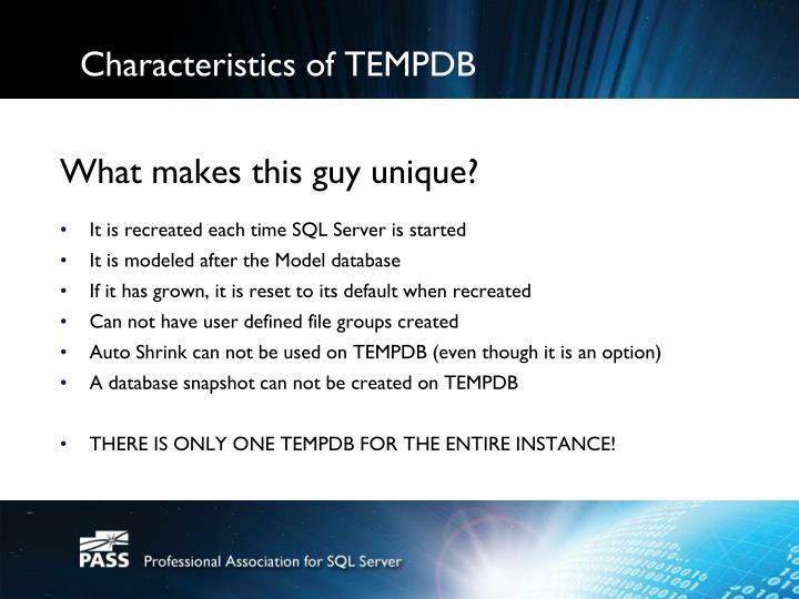 Characteristics of TEMPDB