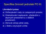 specifika innost jednotek po iii