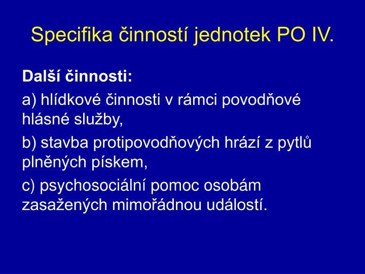 Specifika činností jednotek PO IV.