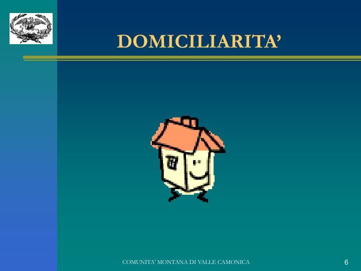 DOMICILIARITA'