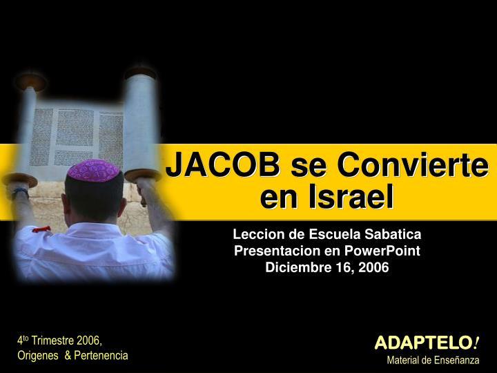 JACOB se Convierte en Israel