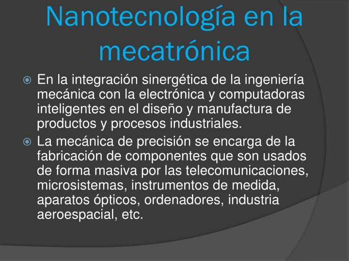 Nanotecnología en la     mecatrónica