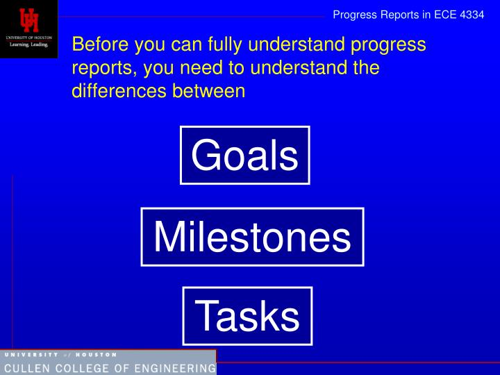 Before you can fully understand progress reports, you need to understand the differences between