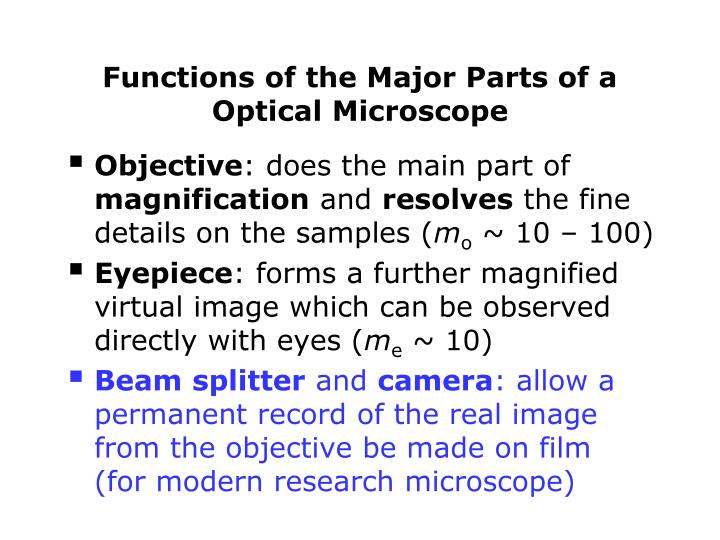 Functions of the Major Parts of a Optical Microscope